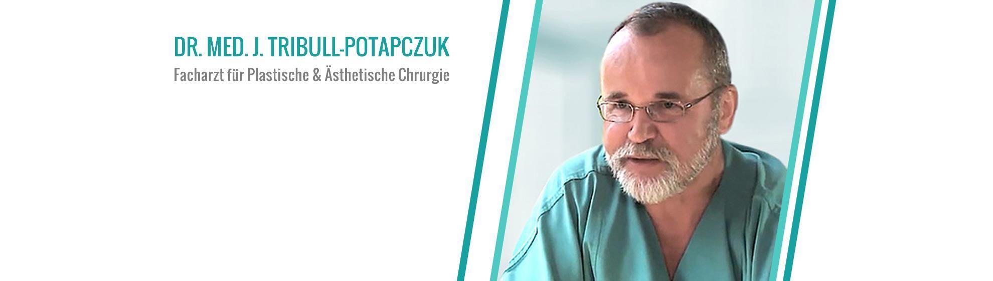 Dr. med. Jaroslaw Tribull-Potapczuk