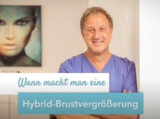 Hybrid-Brustvergrößerung - Kombination Brustvergrößerung mit Implantaten und Eigenfett